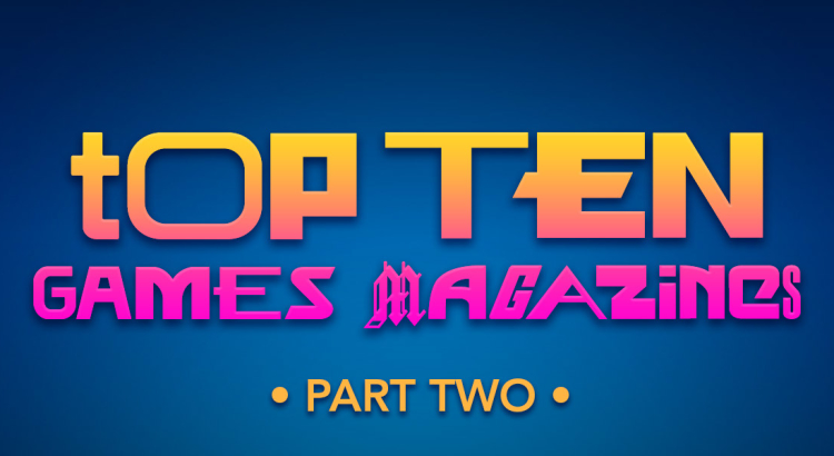 MPU_Ep86_Top_Ten_Games_Magazines_Part_2_1920x600