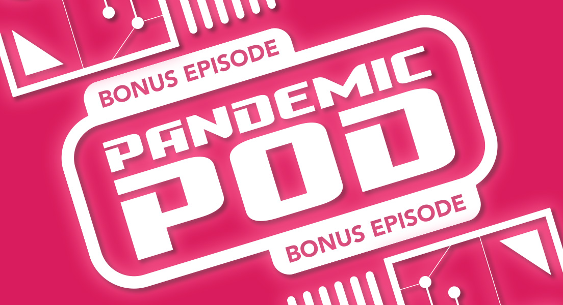 MPU_Bonus_Episode_Pandemic_Pod_1920x600