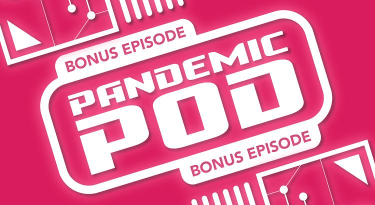 MPU_Bonus_Episode_Pandemic_Pod_1920x600